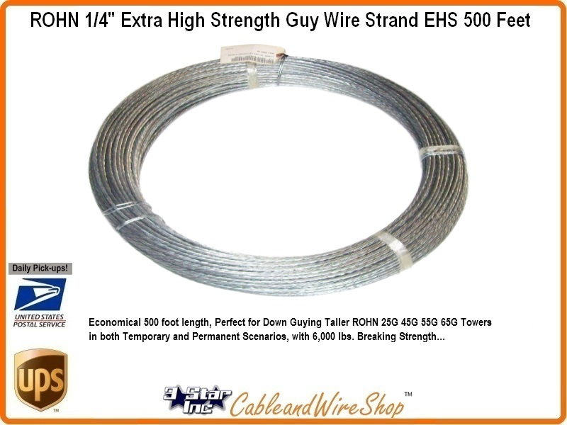 500 FT 1/4 inch EHS Antenna Tower Guy Wire