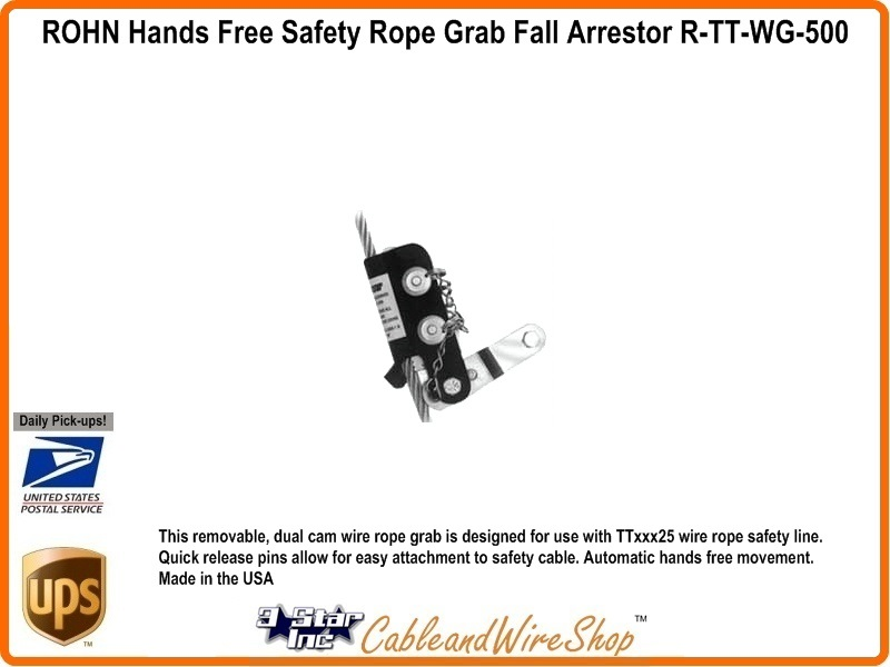 ROHN TT-WG-500 Safety Wire Rope Grab Vertical Free Fall Arrestor