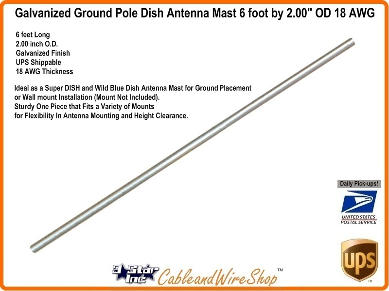 Dish Antenna Mast Galvanized Pipe 6 Ft X 2 Od Professional
